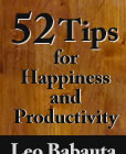 52 Tips for Happiness and Productivity