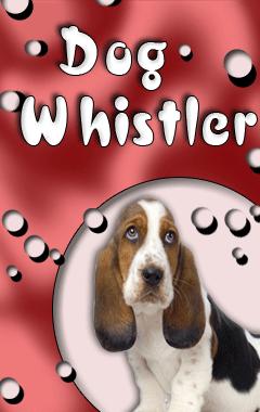 Dog Whistler 240x400