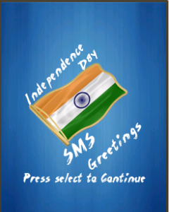 Independence Day SMS Greetings