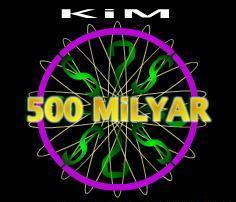 Kim 500 Bin Ister