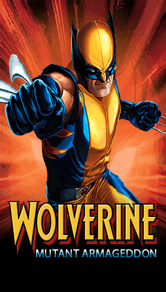 360x640 Wolverine Mutant Armageddon
