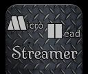 MicroHead Streamer