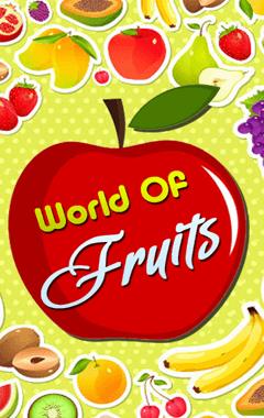 World Of Fruits (240x400)