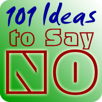 101 Ideas to Say NO