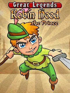 Great Legends Robin Hood: The Prince