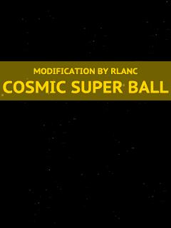 Cosmic Super Ball