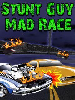 Stunt guy: Mad race