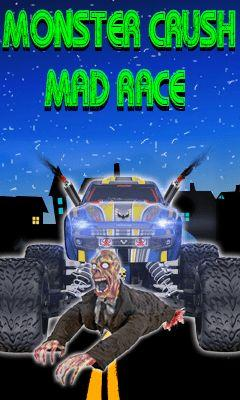 Monster crush: Mad race