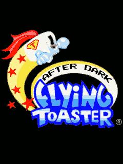 After dark: Flying toaster