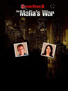 Crime files 3: The mafia's war