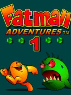 FatMan Adventures 1