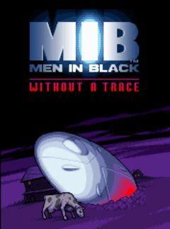Men in Black: Without Traces