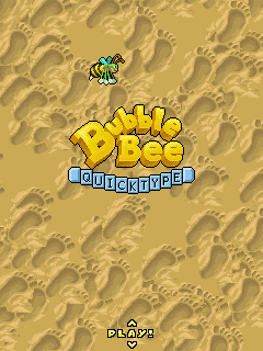 Bubble Bee: Quicktype