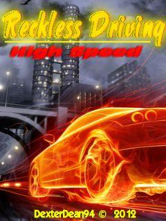 Reckless Driving: High Speed