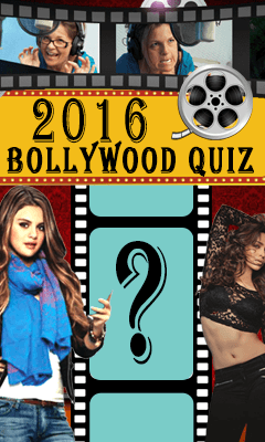 2016 BOLLYWOOD QUIZ