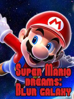 Super Mario dreams: Blur galaxy