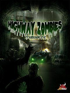 Highway zombies: Massacre