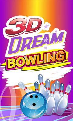 3D DREAM BOWLING