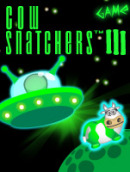 Cow snatchers 3 - The Rockets have Landed