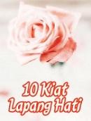10 Kiat Lapang Hati