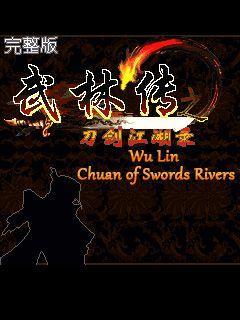 Wu Lin Chuan of Swords Rivers