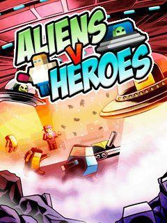 Aliens v Heroes