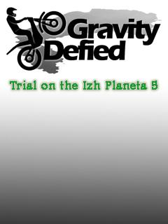 Gravity Defied: Trial on the Izh Planeta 5