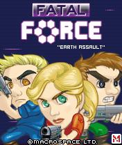Fatal Force: Earth Assault