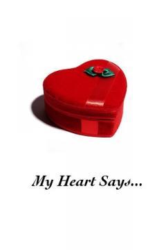 My Heart Says