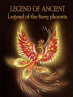 Legend of ancient: Legend of the fiery phoenix
