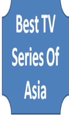Best TV Series Of Asia