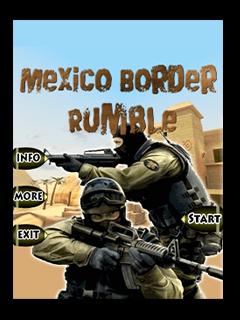 Mexico Border Rumble