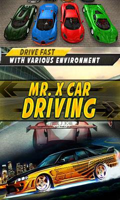 MR X CAR DRIVING