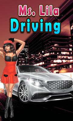 Ms Lila Driving