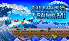 Quake Tsunami