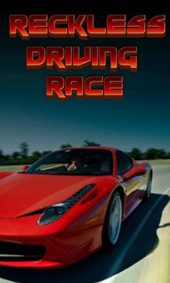 Reckless Driving Race