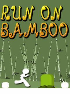 RUN ON BAMBOO