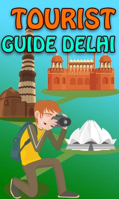 TOURIST GUIDE DELHI