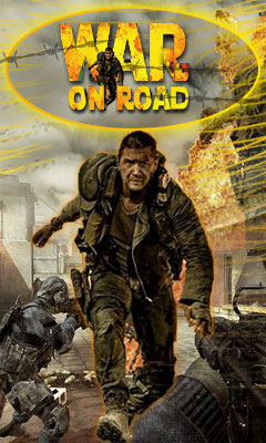 WAR ON ROAD